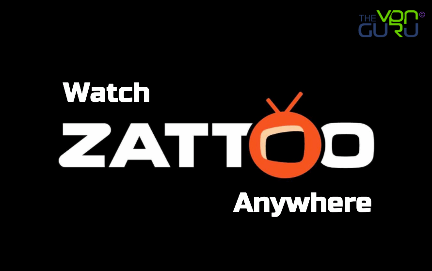 How to Watch Zattoo from Anywhere