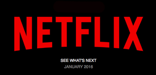 Netflix January 2016 - New Movie TV Show Releases and Additions