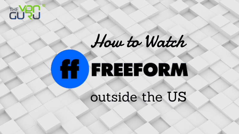 Watch Freeform outside the US