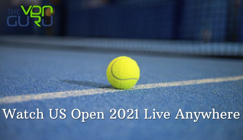 How to Stream US Open 2021 Live Online