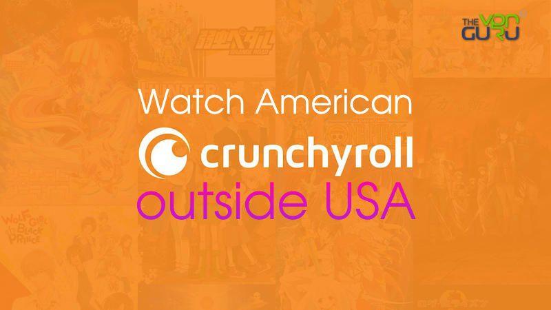 Watch American Crunchyroll from Anywhere