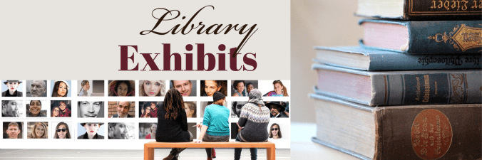 Online Banner for exhibit LibGuide that says Library Exhibits