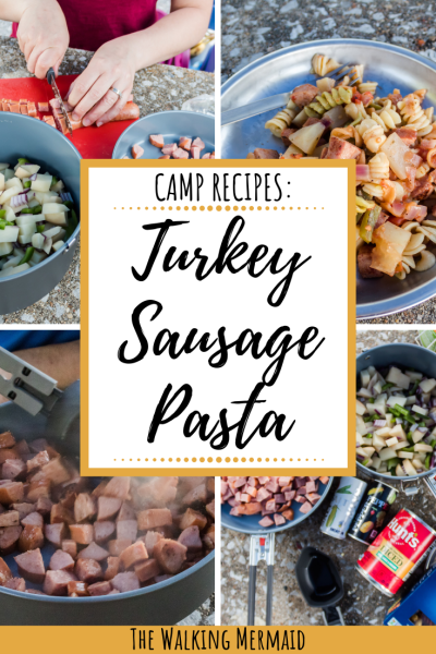 turkey sausage rotini pasta camp meal recipe overlay
