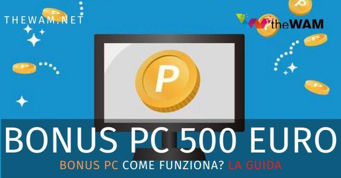 Bonus pc 500 euro come funziona