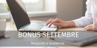 Bonus settembre 2020: tutti gli incentivi in scadenza. Domanda e requisiti