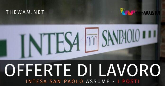 Intesa San Paolo assume: le posizione. Presto anche 2500 posti da Ubi Banca