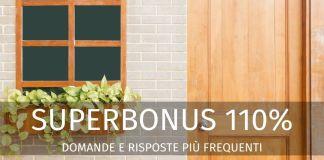 Superbonus 110%: chi lo può utilizzare e per fare cosa? Le domande più frequenti