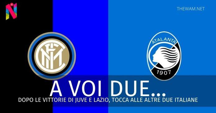 La Champions League è nerazzurra: Inter e Atalanta per il poker italiano