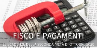 Scadenze fiscali e pagamenti della seconda metà di ottobre 2020: il calendario