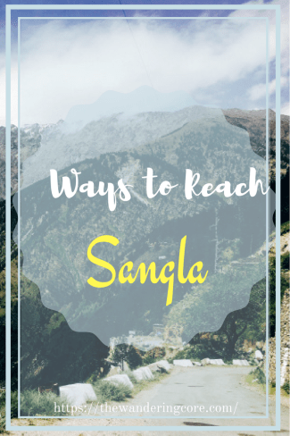 How to reach Sangla Valley from Delhi, India | Sangla Valley | Delhi | Ways to reach Sangla Valley | Kinnaur | Himachal Pradesh | India | Asia | Travel | #travel #india #asia #himachalpradesh #sanglavalley