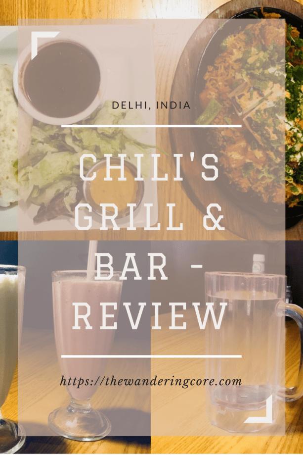 Chili's Grill and Bar Delhi Review | Chili's Grill and Bar Restaurant Review | Food Review | Restaurant Review | Mexican Food | Chilis Grill and Bar