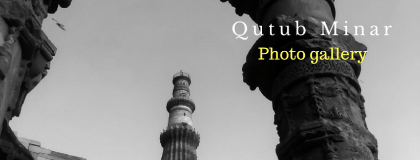 Qutub Minar Delhi India - A photo gallery