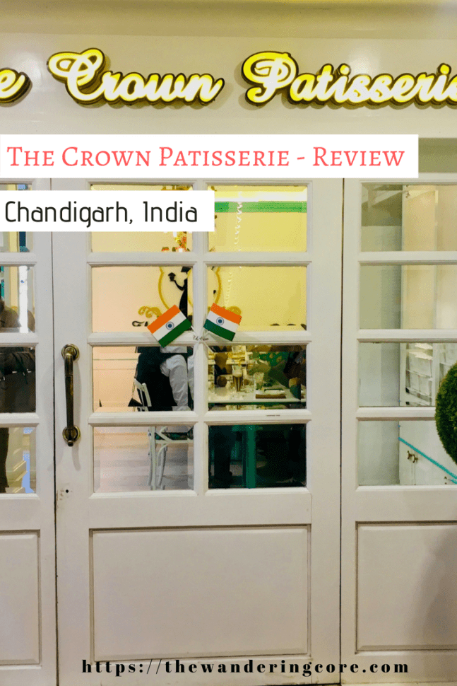 The Crown Patisserie Chandigarh review