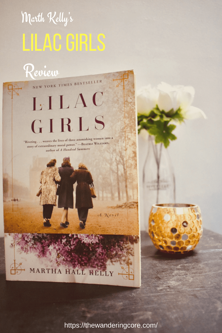 Martha Kelly's Lilac Girls | Lilac Girls Book Review | Book review | World War II | Holocaust