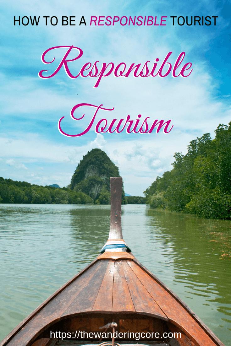 Responsible Tourism | Responsible Travel | Sustainable Tourism | Responsible Travel | How to be a Responsible Tourist #responsibletravel #responsibletourism #travel