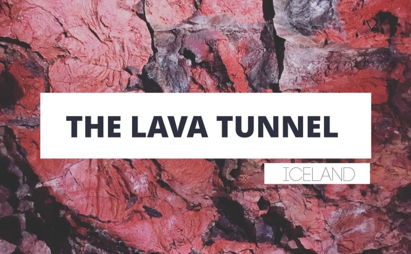 Iceland Tales- The Lava Tunnel