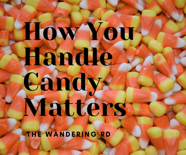 How You Handle Candy Matters