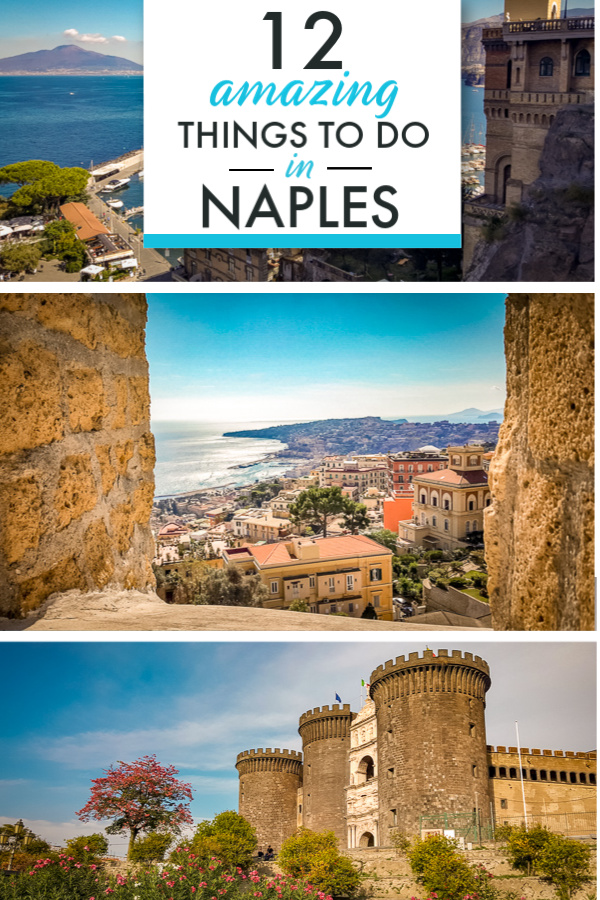 12 Amazing Things to Do in Naples Italy  The Wanderlust