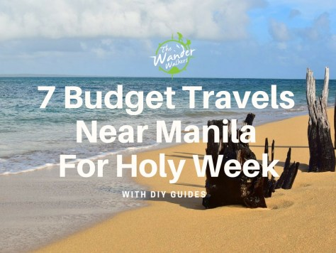 Budget Travels Near Manila for Holy Week