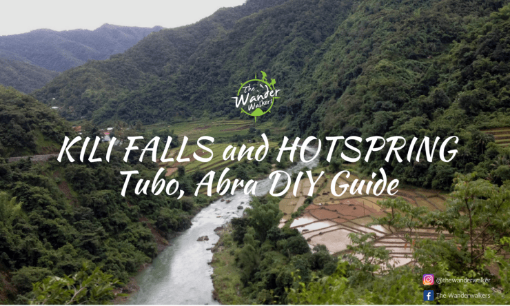 Backpacking Philippines 115: Kili Falls and Hotspring, Tubo Abra – Complete DIY Guide