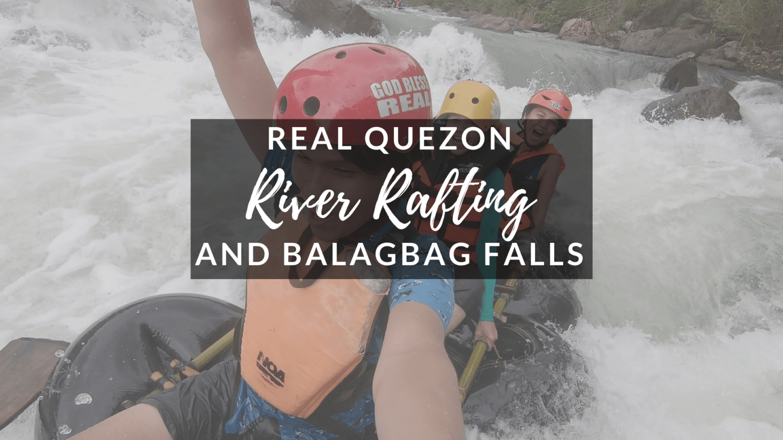 Real Quezon River Rafting Balagbag Falls