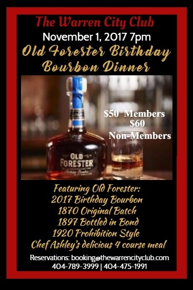 The Warren City Club's 2017 Old Forester Birthday Bourbon Dinner