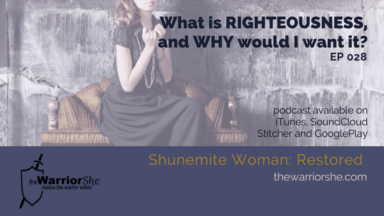 028.What is Righteousness and Why Would I Want it?