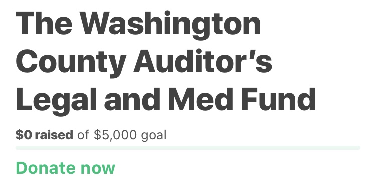 The Washington County Auditor Launches Fund Raiser To Retain Legal Representation Against Washington County And The City Of Greenville.