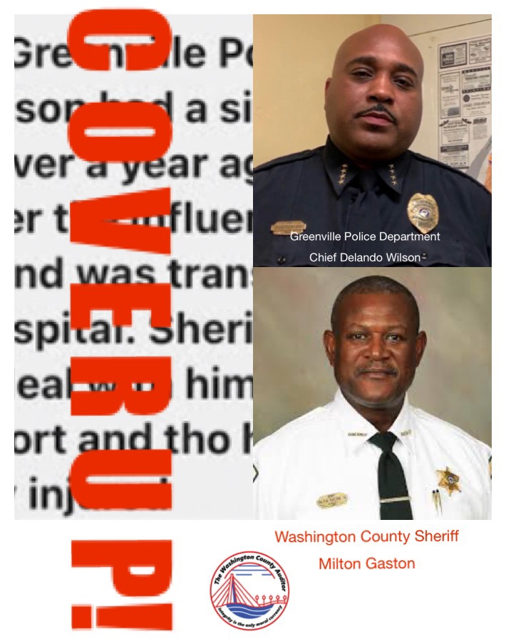 Washington County Sheriff Milton Gaston And Greenville Police Department Chief Delando Wilson Involved In Cover Up Of  Drink Driving Accident Involving Sheriff Milton Gaston