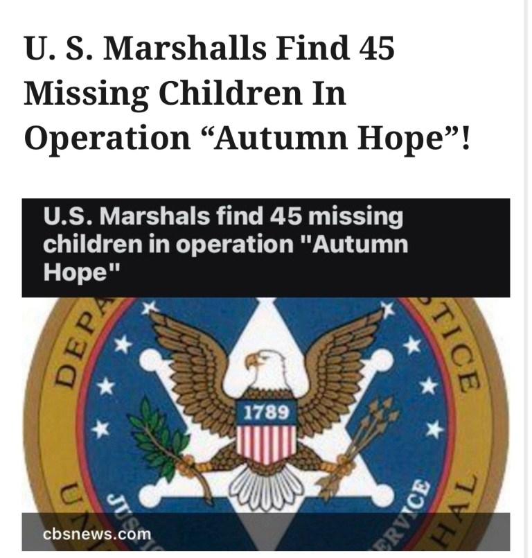 "U. S. Marshalls Find 45 Missing Children In Operation ""Autumn Hope""!"