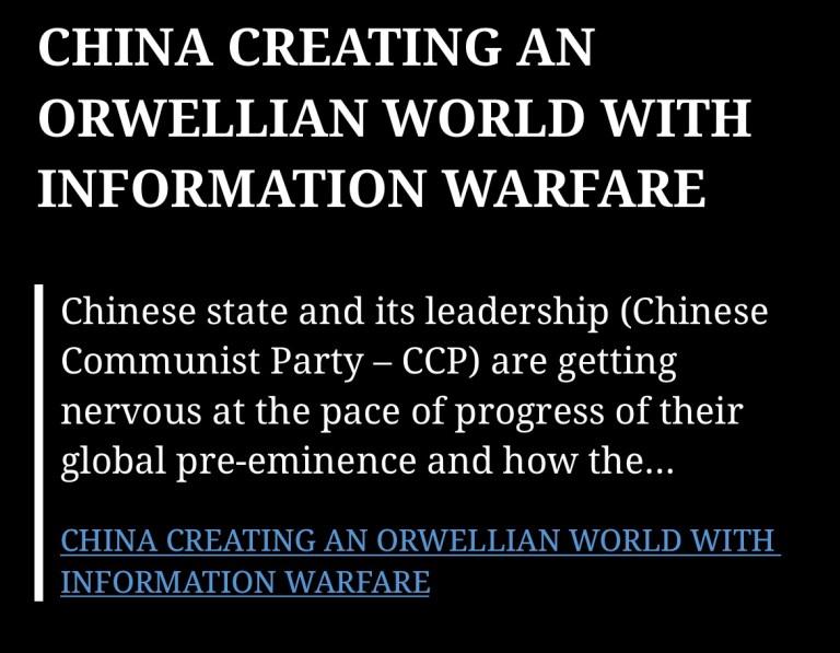 CHINA CREATING AN ORWELLIAN WORLD WITH INFORMATION WARFARE