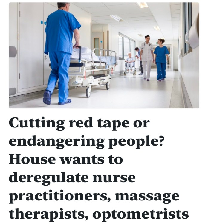 Cutting red tape or endangering people? House wants to deregulate nurse practitioners, massage therapists, optometrists