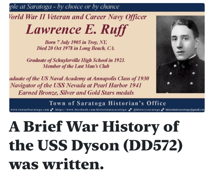 A Brief War History of the USS Dyson (DD572) was written.