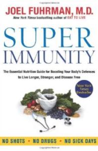 Super Immunity by Dr Joel Fuhrman