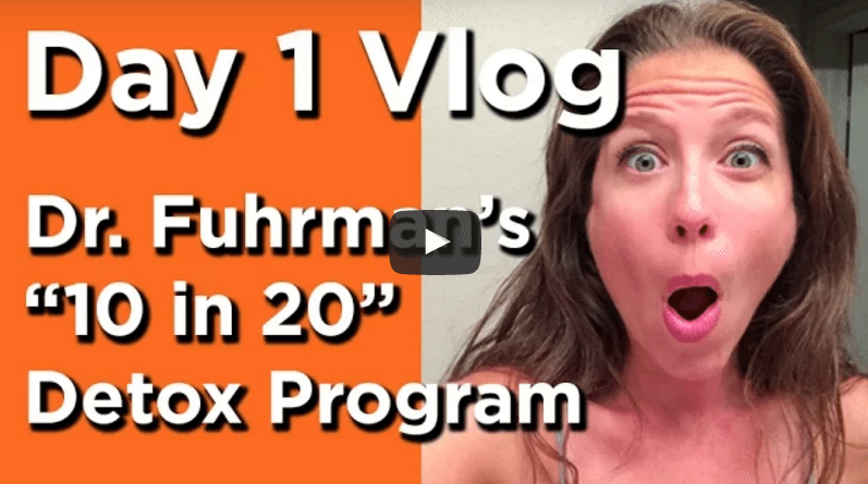 "Day 1 of 20 Vlog: Dr Fuhrman's ""10 in 20"" Detox Program Review"
