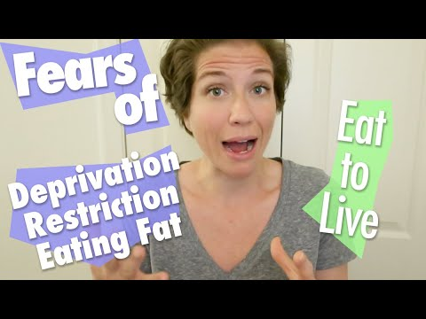 How to Get Past Feelings of Restriction, Deprivation, Fear of Fat // MINDSET Eat to Live Nutritarian YOUTUBE