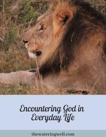Encountering God in Everyday Life