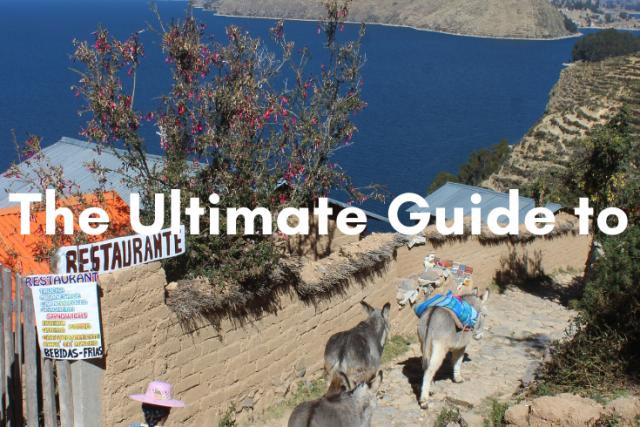 The Ultimate Guide to Lake Titicaca, Peru