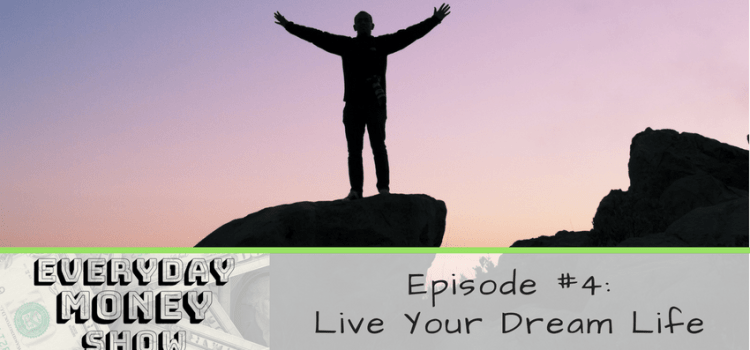 Live YOUR Dream Life | Featuring Steve from Think Save Retire