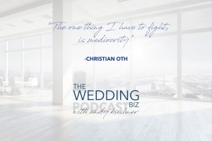 Episode 75 THE NEXT LEVEL: Christian Oth: Innovative Wedding Photojournalism