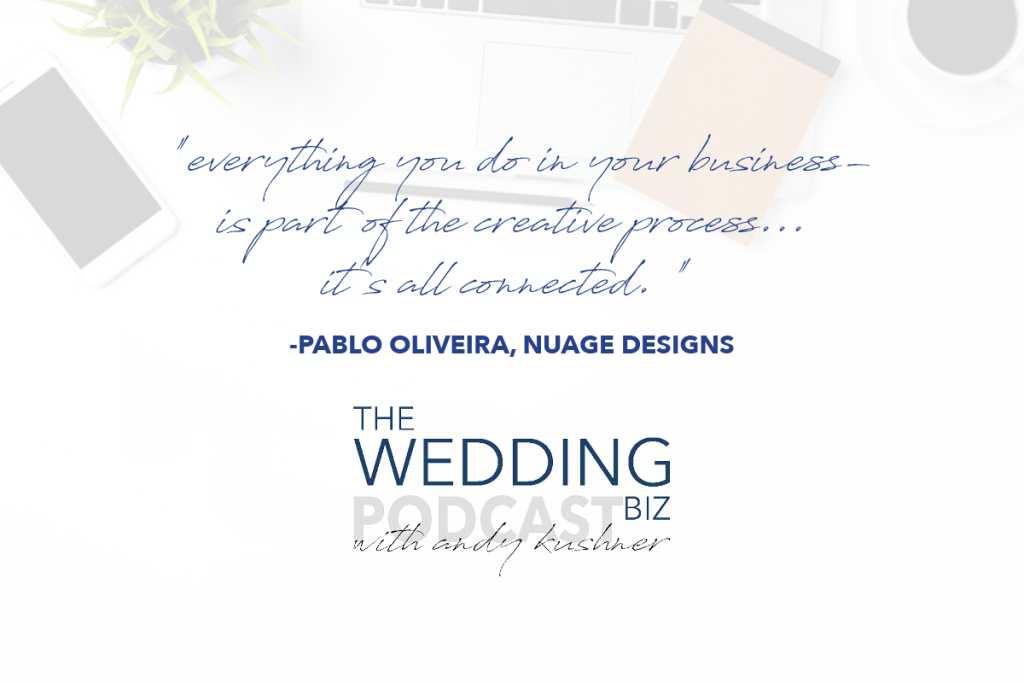 Episode 91 THE NEXT LEVEL: Pablo Oliveira: Combining Business Savvy with Impeccable Design