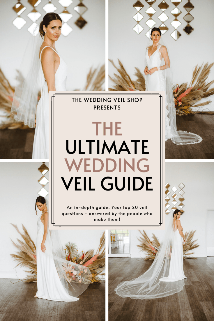 The Ultimate Wedding Veil Guide