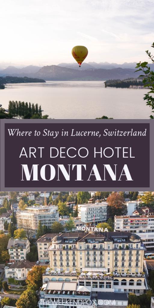Where to Stay in Lucerne, Switzerland // Luxury Hotels, Lucerne Hotels, Switzerland Hotels, Hotel Review, Art Deco Hotel Montana #travelblogger #artdecohotel #swisshotels #lucerne #switzerland #besthotels #fivestarhotels #luxury #travelinsp #traveltips #europe #theweekendfox