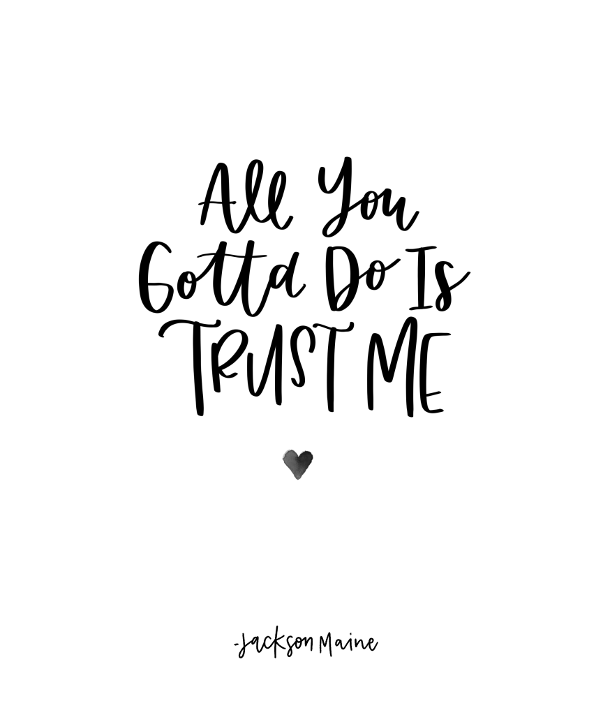 All you gotta do is trust me // Jackson Maine, A Star is Born, Quotes from a Star is Born, Movie Quotes, Life Lessons, Messages from A Star is Born#moviequotes #quotes #jacksonmaine #bradleycooper #bestmovies #movies #inspiration #inspiringquotes #astarisborn #lifestyleblogger #motivation #theweekendfox @therelatablecreatable
