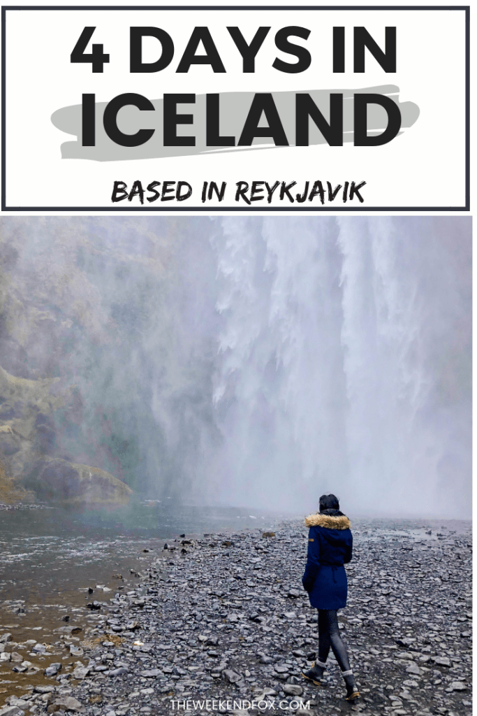 4 days in Iceland, Iceland itinerary, Iceland travel guide, how to spend 4 days in Iceland, Reykjavik, Iceland, Iceland guide, 3 days in Iceland, 5 days in Iceland, visit Iceland #iceland #reykjavik #visiticeland #icelandguide #travelguides #itinerary #travelblogger #travelinspo #shetravels #sheisnotlost #femmetravel #coupletravel #shorttravel #vacation #theweekendfox