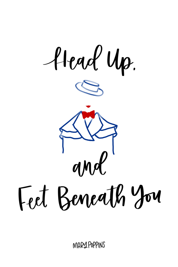 Head Up and Feet Beneath You // Mary Poppins Returns Quotes, Disney, Disney Movies, Disney Classics, Quotes, Movie Quotes #movies #quotes #disney #marypoppinsreturns #marypoppins #disneyblogger