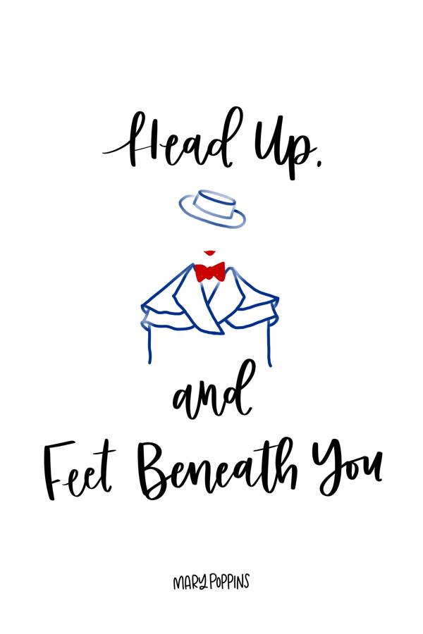 Head Up and Feet Beneath You // Mary Poppins Returns Quotes, Disney, Disney Movies, Disney Classics, Quotes, Movie Quotes #movies #quotes #disney #marypoppinsreturns #marypoppins #disneyblogger