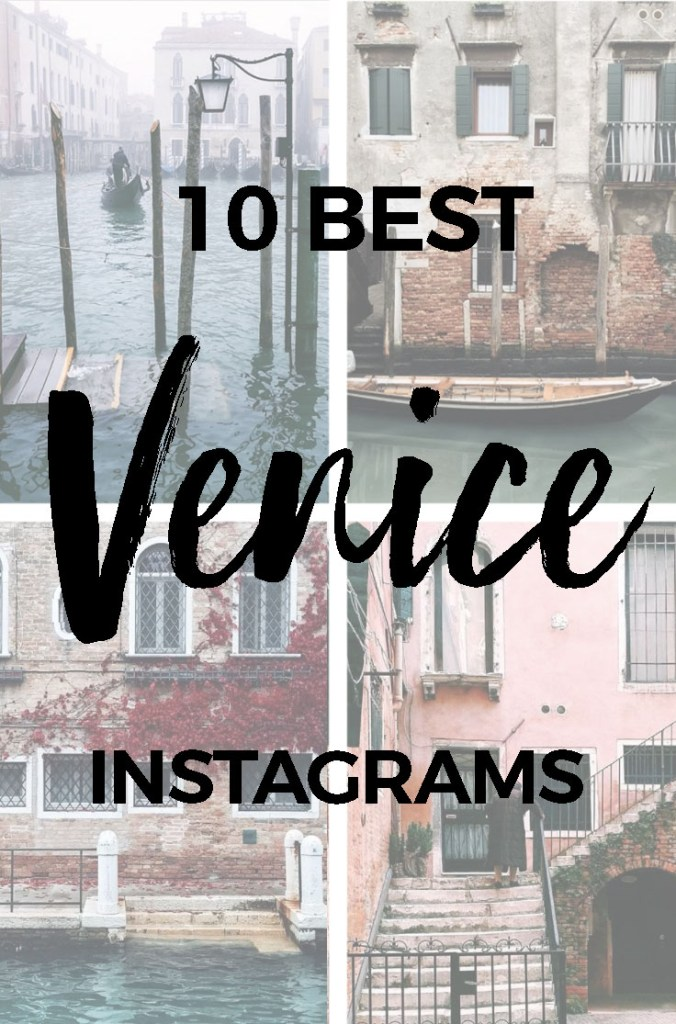 10 Venice Instagrammers to Get You Inspired for Your Next Trip - 10 BEST VENICE INSTAGRAMS :: plus popular Venice Instagram hashtags