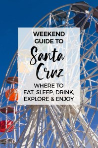 Weekend Guide to Santa Cruz :: 10 Best Things To Do in Santa Cruz, California