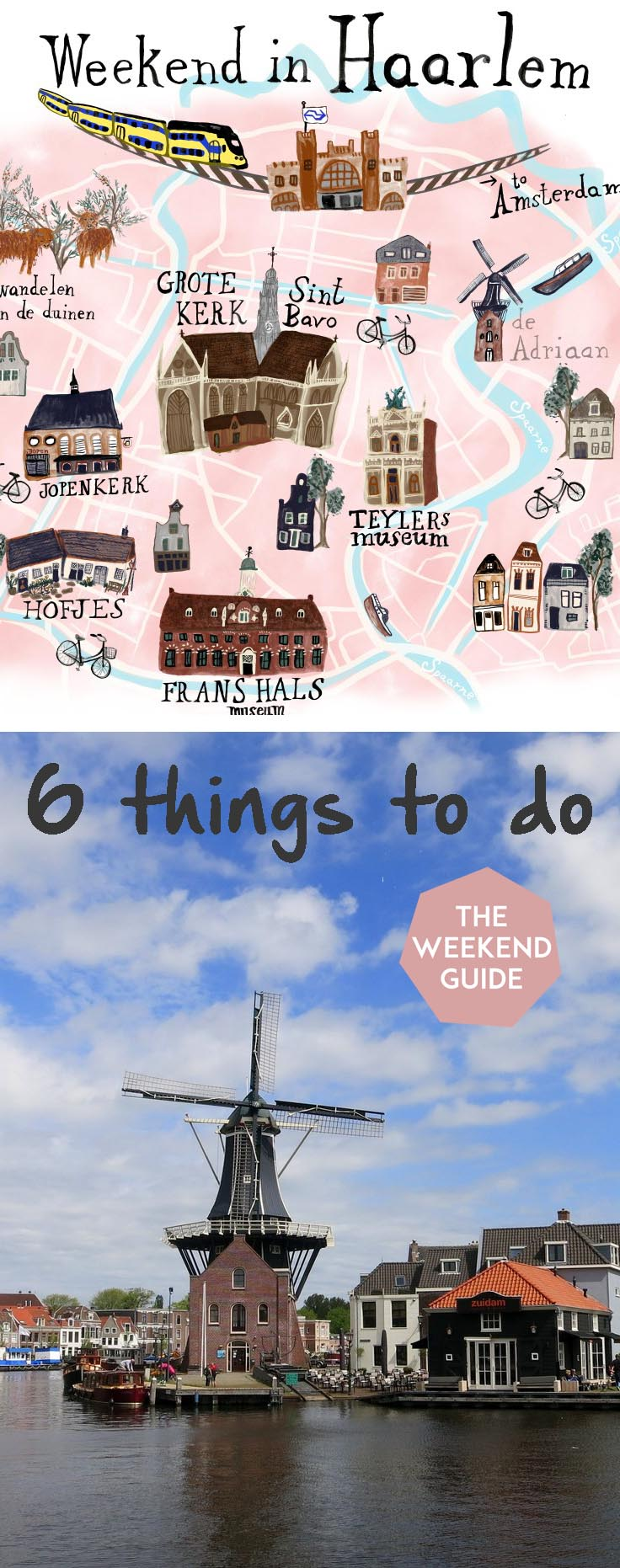 weekend in haarlem 6 things to do - theweekendguide.com